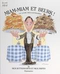 Nick Butterworth et Mick Inkpen - Miam-miam et beurk ! - Le livre des contraires.