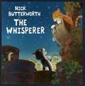 Nick Butterworth - The Whisperer.