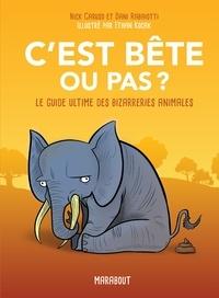 Cest bête ou pas ? - Le guide ultime des bizarreries animales.pdf