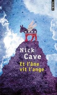 Nick Cave - Et l'âne vit l'ange.