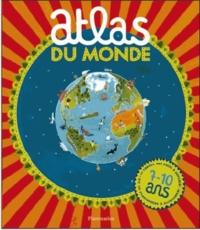 Nick Crane et David Dean - Atlas du monde.