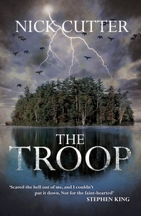 Nick Cutter - The Troop.