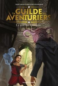 La Guilde des aventuriers, Tome 03 - La nuit des dangers.