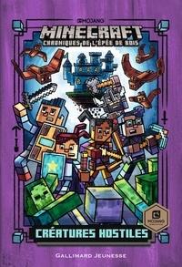Nick Eliopulos - Minecraft - Chroniques de l'épée de bois Tome 2 : Créatures hostiles.