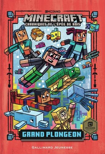 Minecraft - Chroniques de l'épée de bois Tome 3 Grand plongeon