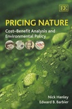 Nick Hanley - Pricing Nature : Cost-Benefit Analysis and Environmental Policy.