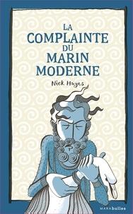 Nick Hayes - La complainte du marin moderne.