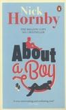 Nick Hornby - About a Boy.
