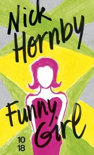 Nick Hornby - Funny girl.