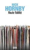 Nick Hornby - Haute fidélité.