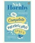 Nick Hornby - The Complete Polysyllabic Spree.