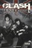 Nick Johnstone - The Clash - La punk attitude.