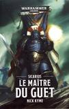 Nick Kyme - Le Maître du Guet.