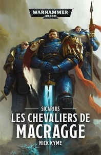 Nick Kyme - Les chevaliers de Macragge - Sicarius.