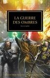 Nick Kyme et Graham McNeill - The Horus Heresy Tome 37 : La guerre des ombres - Elus du Sigillite.