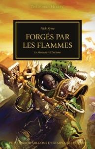 Nick Kyme - The Horus Heresy Tome 50 : Forgés par les flammes - Le marteau et l'enclume.