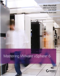 Nick Marshall et Grant Orchard - Mastering VMware vSphere 6.