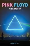 Nick Mason - Pink Floyd, l'histoire selon Nick Mason NED.