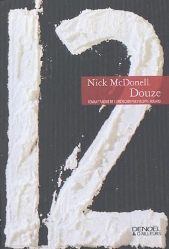 Nick McDonell - Douze.