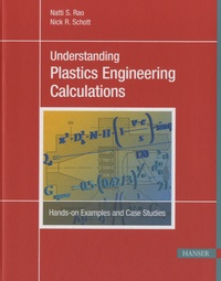 Understanding Plastics Engineering Calculations - Nick R Schott |