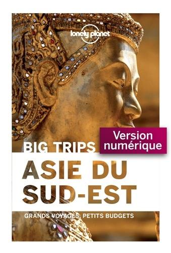 Asie du Sud-Est. Grands voyages, petits budgets