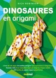 Nick Robinson - Dinosaures en origami.