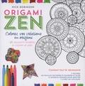 Nick Robinson - Kit Origami Zen - Colorez vos créations en origami. 12 reposants modèles à colorier et plier. Contient 7 feutres, 60 feuilles de papier, 12 modèles, 1 livret en couleur.
