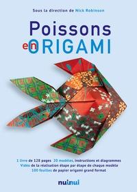 Nick Robinson - Poissons en origami.