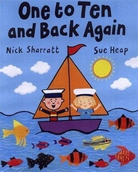 Nick Sharratt - One to Ten and Back Again.