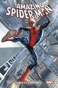 Nick Spencer et Humberto Ramos - Amazing Spider-Man Tome 2 : Amis et ennemis.