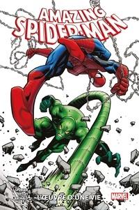 Nick Spencer et Ryan Ottley - Amazing Spider-Man Tome 3 : L'oeuvre d'une vie.