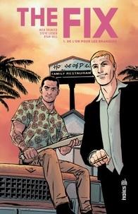 Nick Spencer et Steve Lieber - The Fix Tome 1 : De l'or pour les banques.