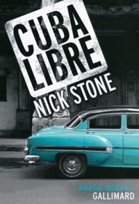 Nick Stone - Cuba Libre.