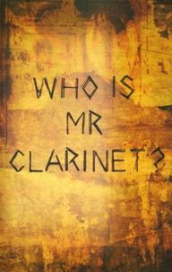 Nick Stone - Mister Clarinet.