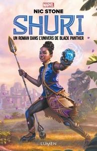 Nick Stone - Shuri - Un roman dans l'univers de Black Panther.
