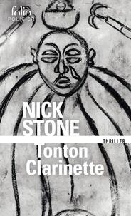 Nick Stone - Tonton Clarinette - Une enquête du privé Max Mingus.