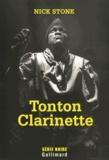 Nick Stone - Tonton Clarinette.