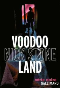 Nick Stone - Voodoo Land.