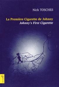 Nick Tosches - La première cigarette de Johnny.