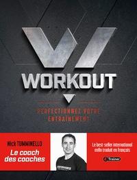 Nick Tumminello - Workout - Perfectionnez votre entraînement.