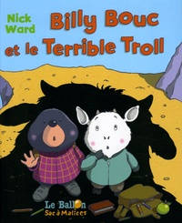 Nick Ward - Billy Bouc et le Terrible Troll.