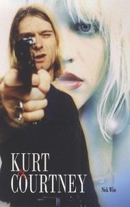 Nick Wise - Kurt et Courtney.