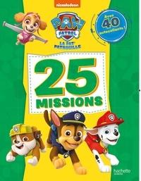 25 missions la Pat Patrouille - Avec 40 autocollants!.pdf