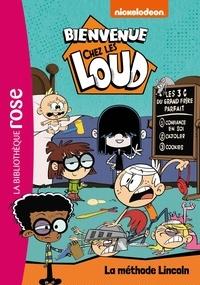 Nickelodeon - Bienvenue chez les Loud Tome 16 : La méthode Lincoln.