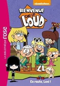Nickelodeon - Bienvenue chez les Loud Tome 5 : En route, Leni !.