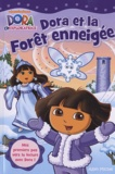 Nickelodeon - Dora et la Forêt enneigée.
