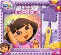 Nickelodeon - Dora l'exploratrice : 1, 2, 3 Abracadabra - Avec une baguette magique.