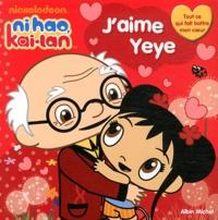 Nickelodeon - J'aime Yeye.