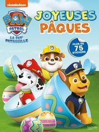 Nickelodeon - Joyeuses Pâques - Avec plus de 75 stickers.
