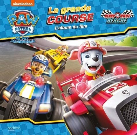 Nickelodeon - La grande course - L'album du film.